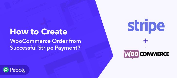 Create WooCommerce Order from Successful Stripe Payment
