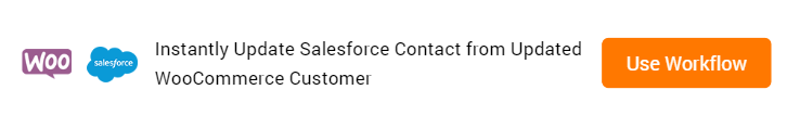 Update Salesforce Contact from Updated WooCommerce Customer Workflow