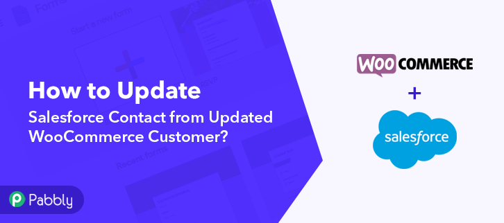 Update Salesforce Contact from Updated WooCommerce Customer
