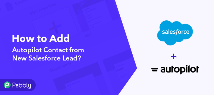 How to Add Autopilot Contact from New Salesforce Lead