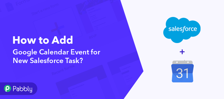How to Add Google Calendar Event for New Salesforce Task