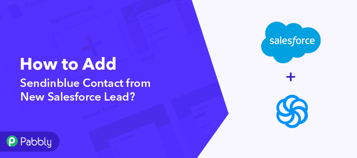 How to Add Sendinblue Contact from New Salesforce Lead