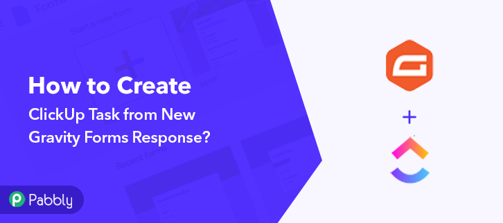 How to Create ClickUp Task from New Gravity Forms Response