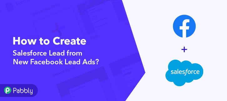 How to Create Salesforce Lead from New Facebook Lead Ads