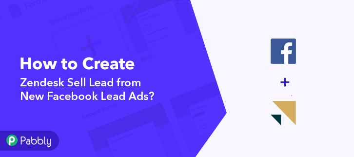 How to Create Zendesk Sell Lead from New Facebook Lead Ads