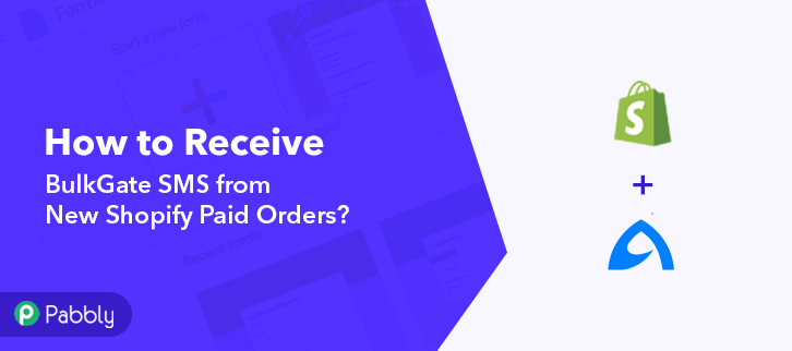 How to Receive BulkGate SMS from New Shopify Paid Orders