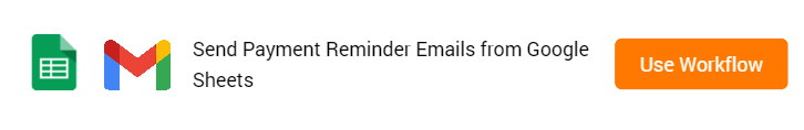 Send Payment Reminder Emails from Google Sheets Workflow