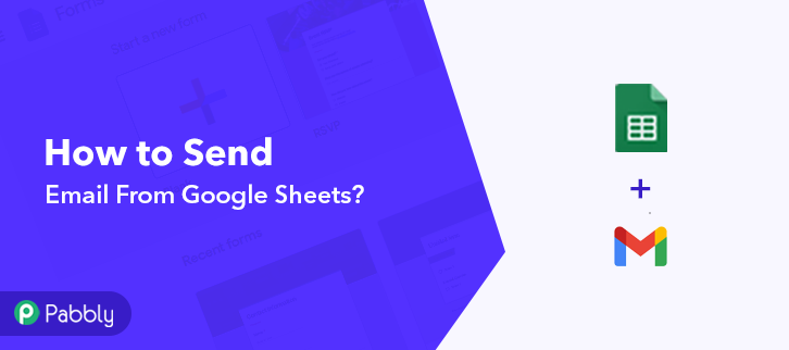 How to Send Email From Google Sheets