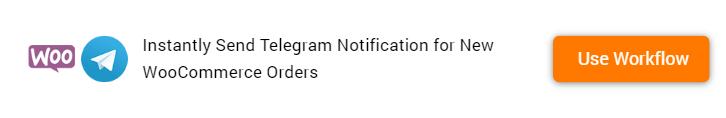 Send Telegram Notification for New WooCommerce Orders