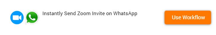 Send Zoom Invite on WhatsApp